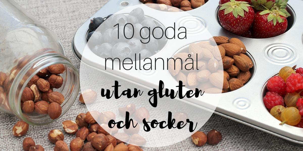 10 goda mellanmål utan gluten och socker