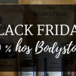 Black friday bodystore.com
