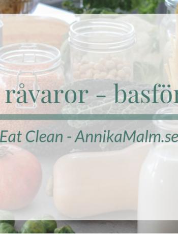 Clean eating råvaror - basförrådet