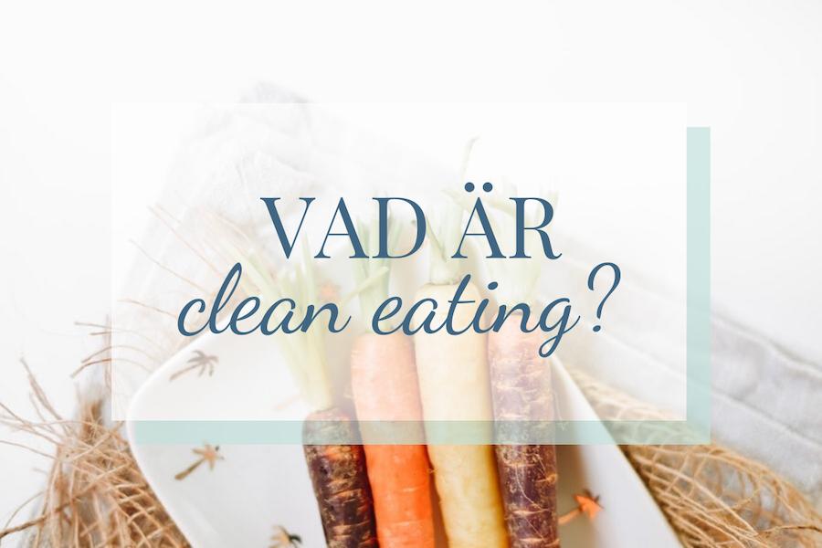 vad är clean eating